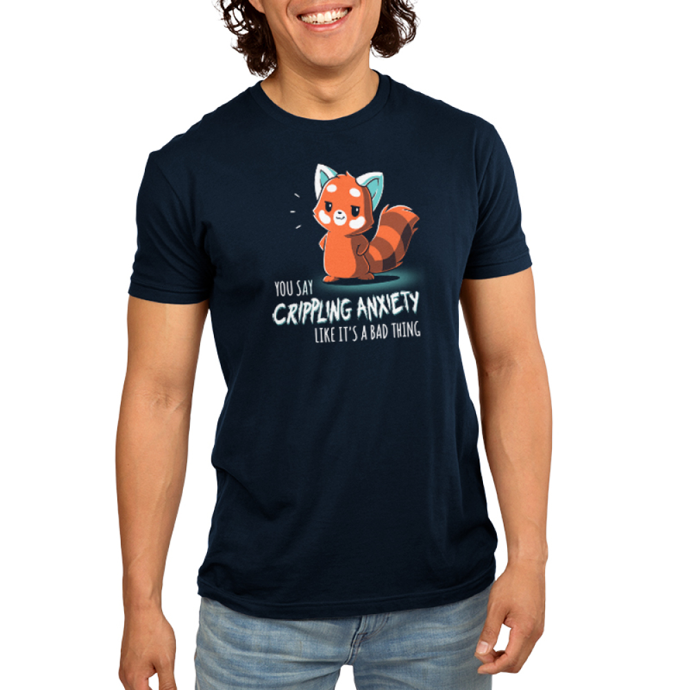 You Say Crippling Anxiety Like It's a Bad Thing Men's t-shirt model TeeTurtle navy t-shirt featuring a red panda looking sarcastic with its hands on its hips