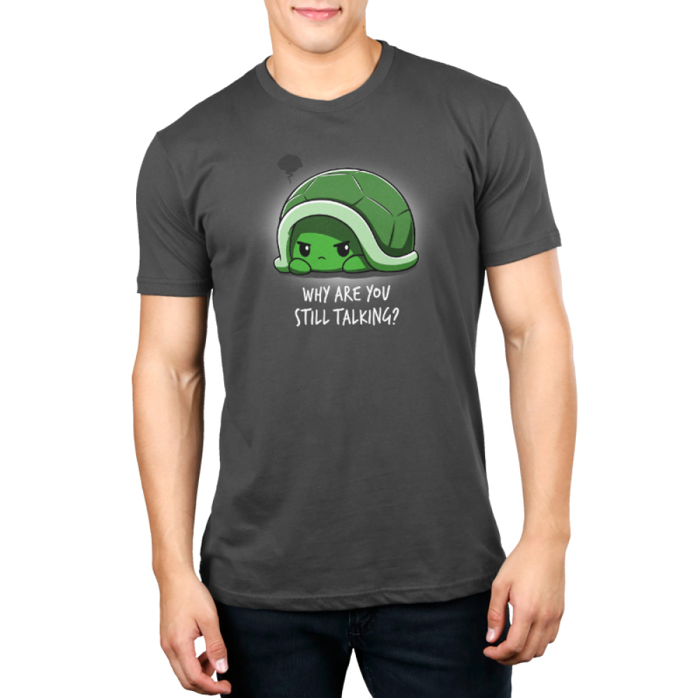 Why Are You Still Talking Men's t-shirt model TeeTurtle charcoal t-shirt featuring a turtle hiding in its green shell looking angry