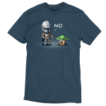 No, Grogu tshirt offifically licensed denim tshirt featuring mando saying no to grogu for playing with the ship part