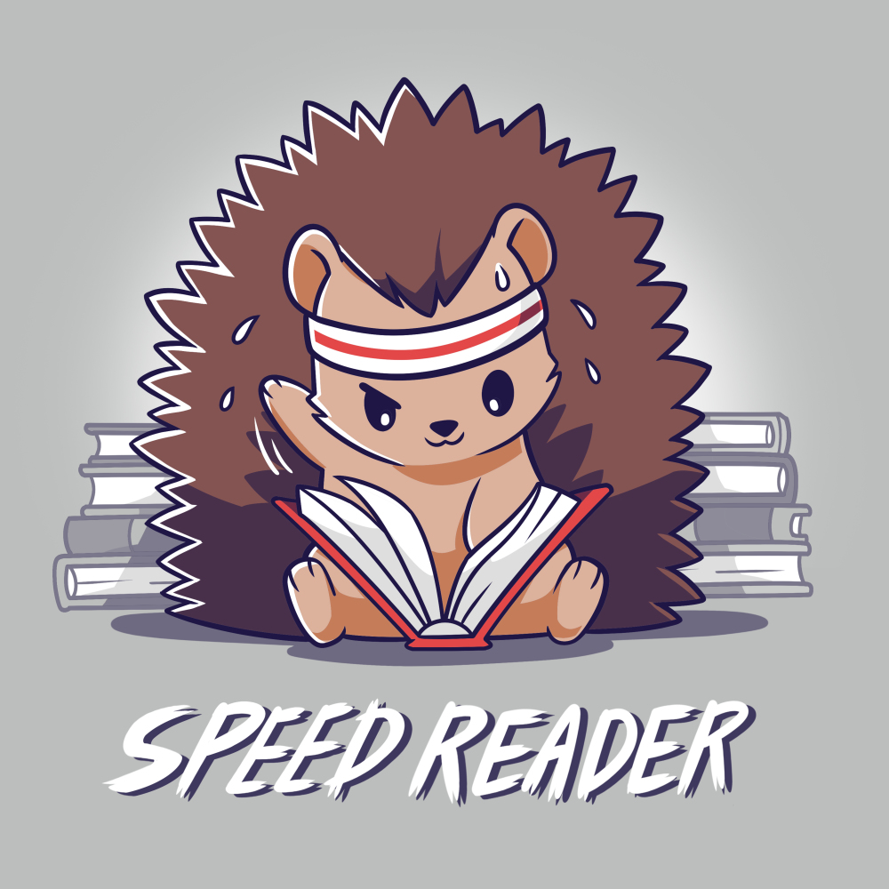 Speed Reader t-shirt TeeTurtle silver t-shirt featuring a hedgehog wearing a white and read sweat band on its head turning pages of a book in its lap very quickly with sweat coming off its head and stacks of books behind them