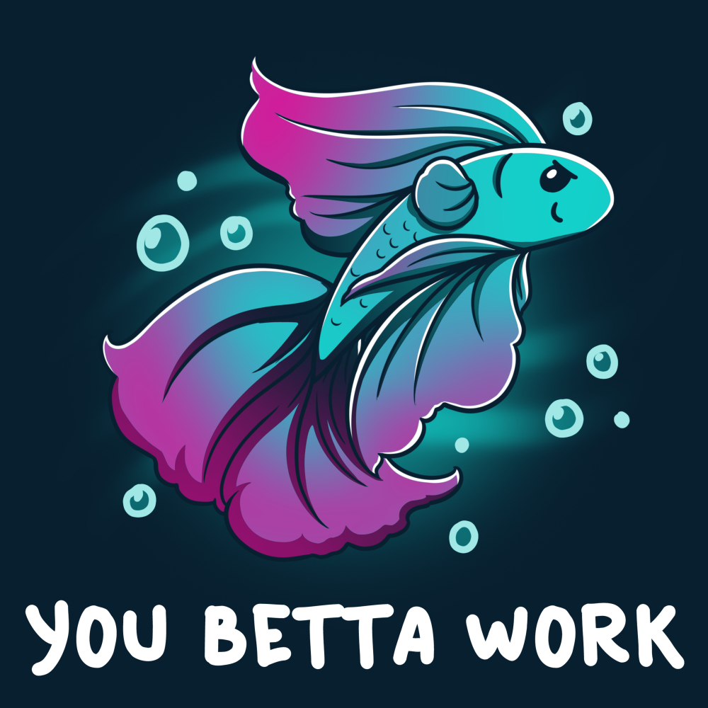 You Betta Work t-shirt TeeTurtle navy t-shirt featuring a purple and turquoise betta fish giving a sassy look with bubbles around them