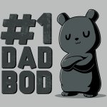 #1 Dad Bod T-Shirt TeeTurtle