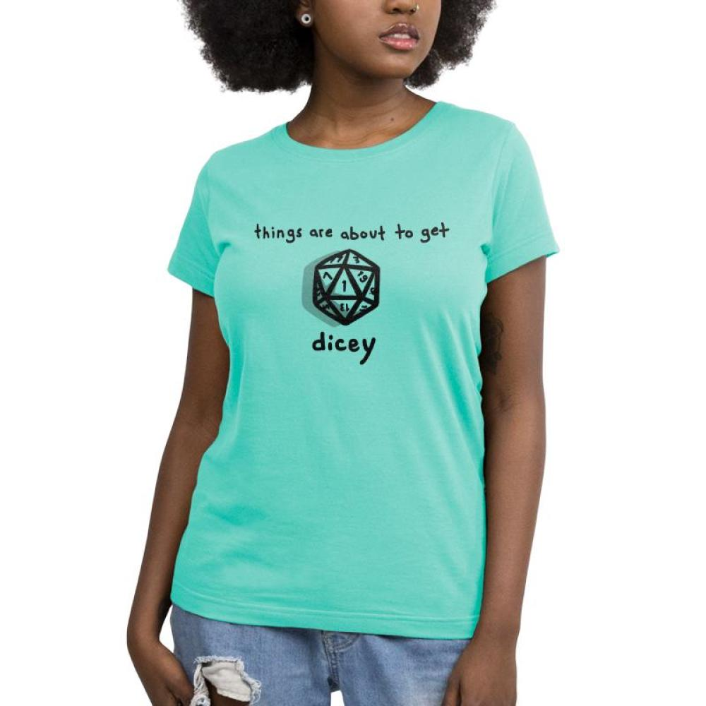 About to Get Dicey Women's T-shirt Model TeeTurtle Chill Blue t-shirt featuring a game die with shirt text