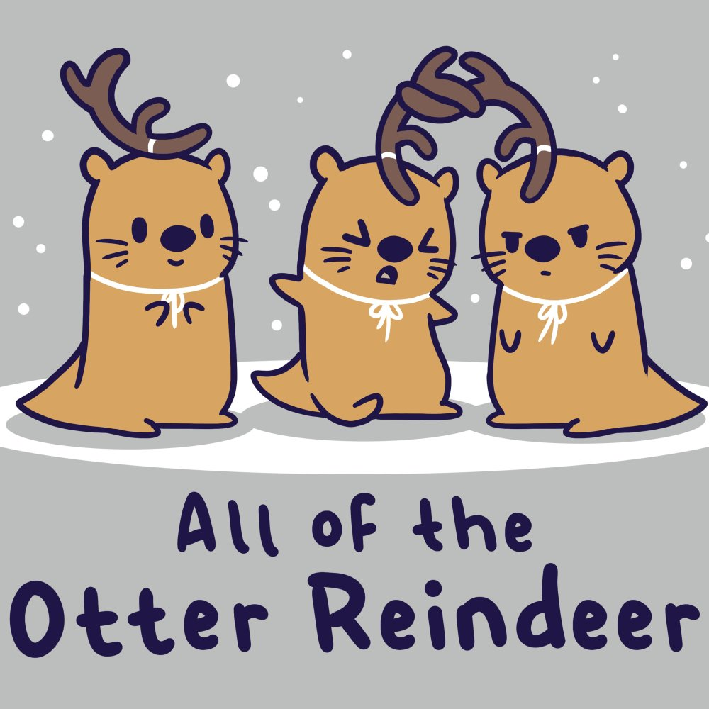 All of the Otter Reindeer T-Shirt TeeTurtle gray t-shirt with three brown otters wearing antlers on their heads with snow falling around them with shirt text