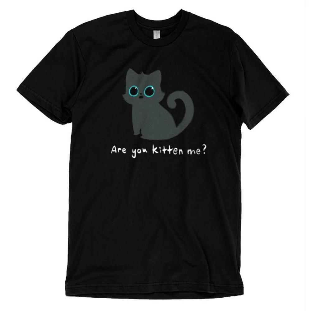 Are You Kitten Me? T-Shirt TeeTurtle Black t-shirt featuring a gray kitten with wide eyes and shirt text