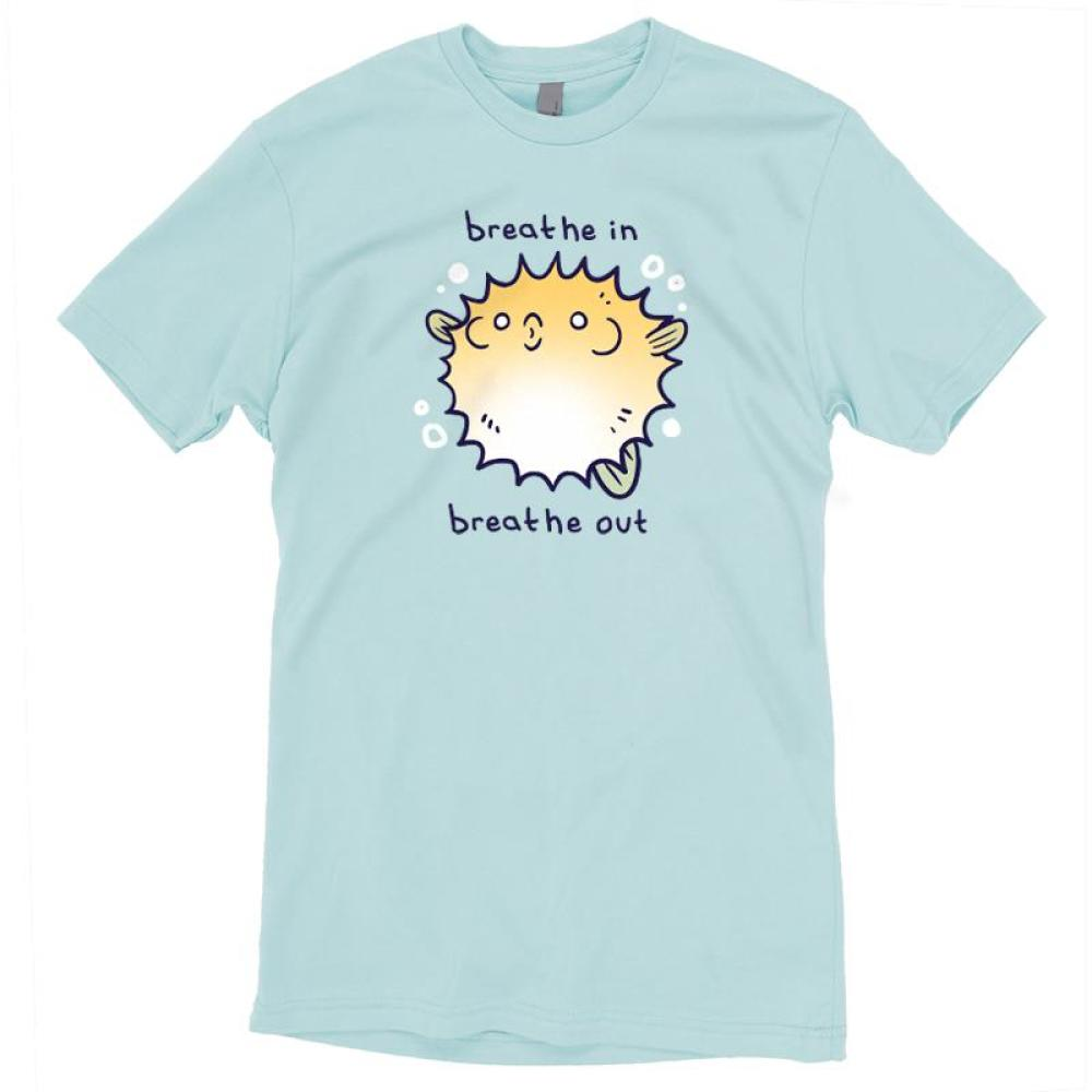 Breathe In, Breathe Out T-shirt TeeTurtle light blue t-shirt featuring an anxious looking pufferfish with shirt text