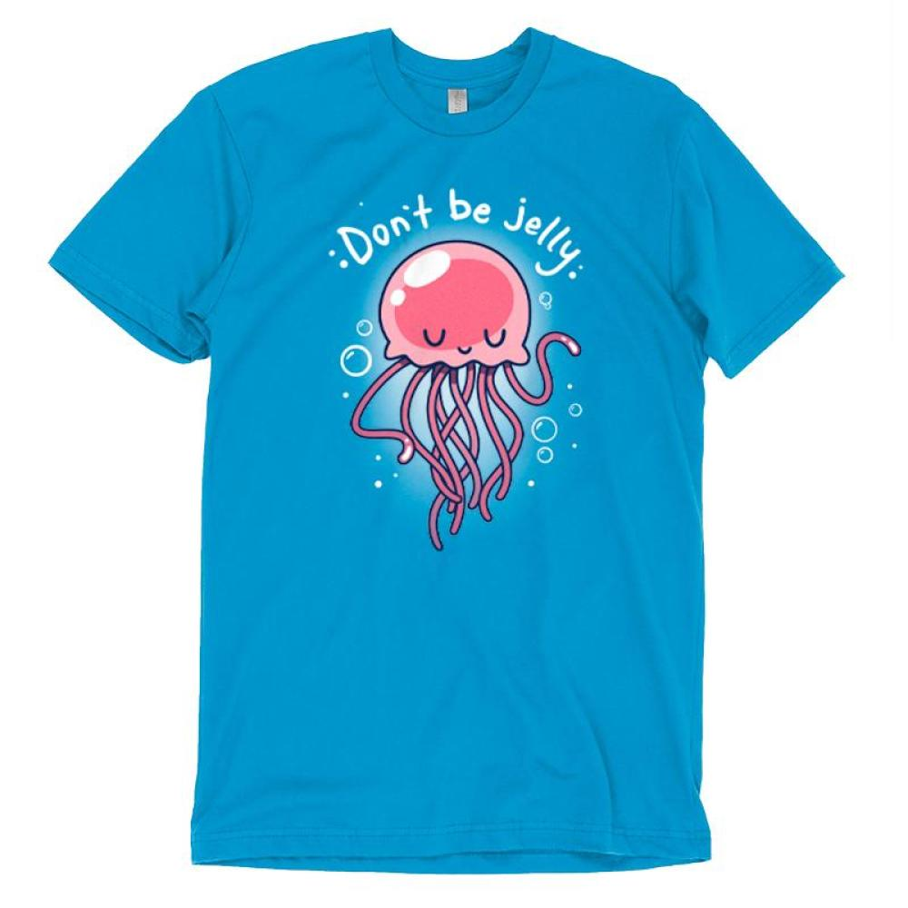 Don't Be Jelly T-Shirt TeeTurtle blue t-shirt with pink jellyfish in the center holding out one of his tentacles with shirt text