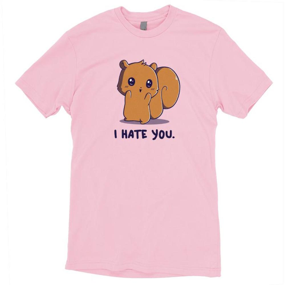 Hate You So Much T-Shirt TeeTurtle