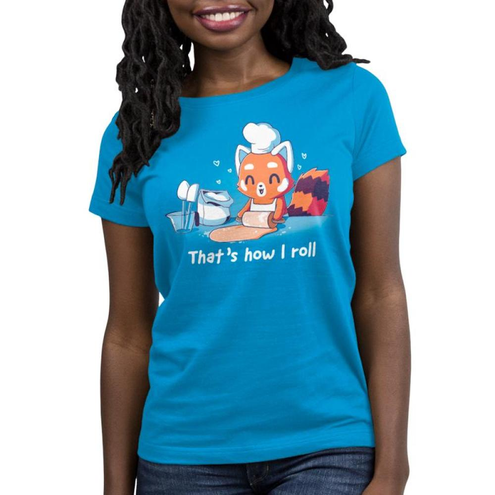 That's How I Roll Women's T-Shirt Model TeeTurtle