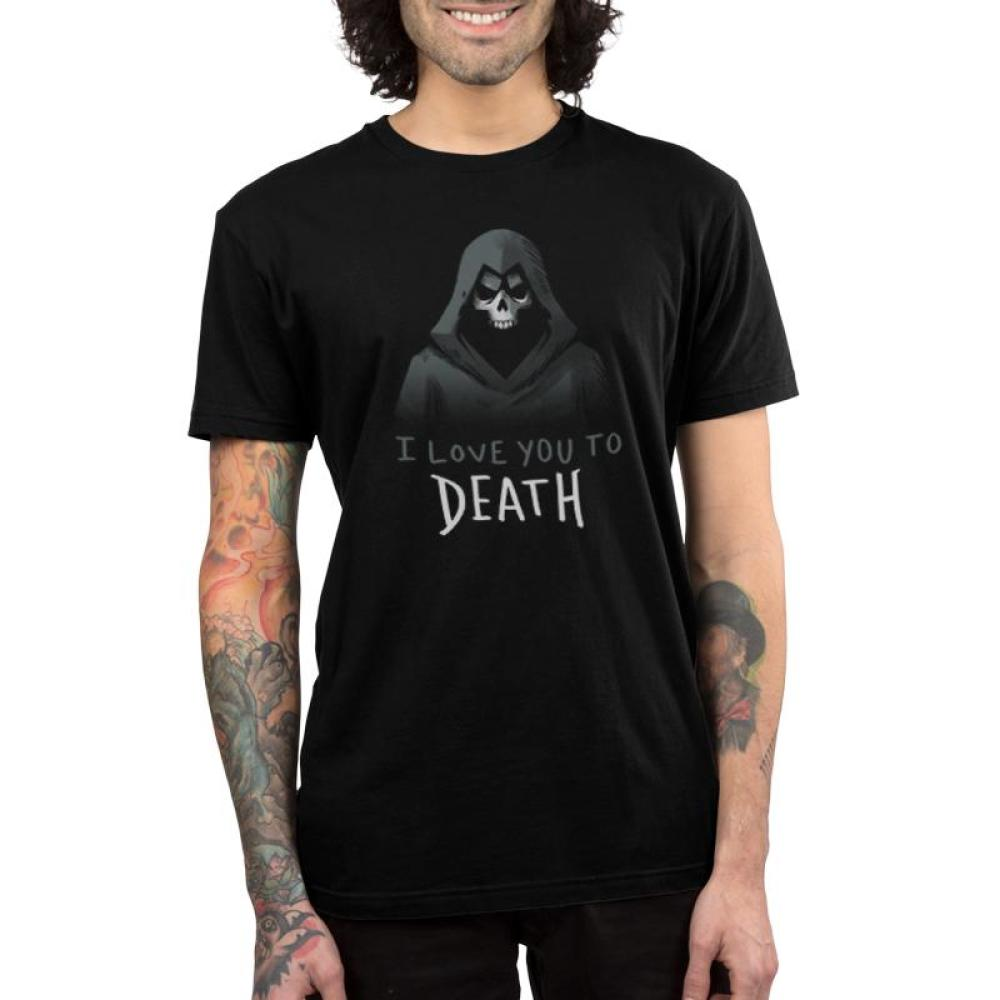 I Love You to Death Men's T-Shirt model TeeTurtle Black t-shirt featuring a grim reaper with shirt text