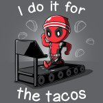I Do It For The Tacos T-Shirt Marvel-Deadpool/X-Men TeeTurtle