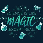 Science Is Like Magic (Except Real) T-Shirt TeeTurtle Black t-shirt with different science tools with shirt text reading