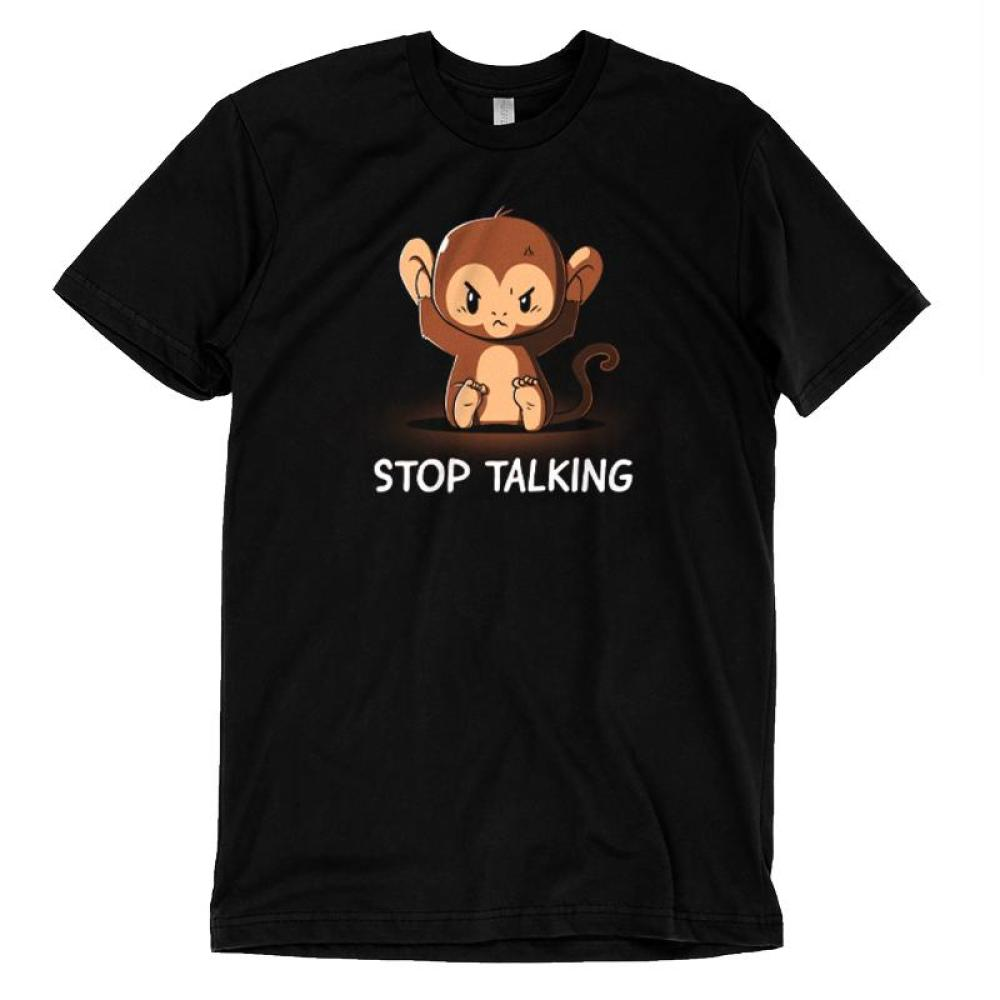 Stop Talking T-shirt TeeTurtle black t-shirt featuring an angry monkey covering his ears with shirt text