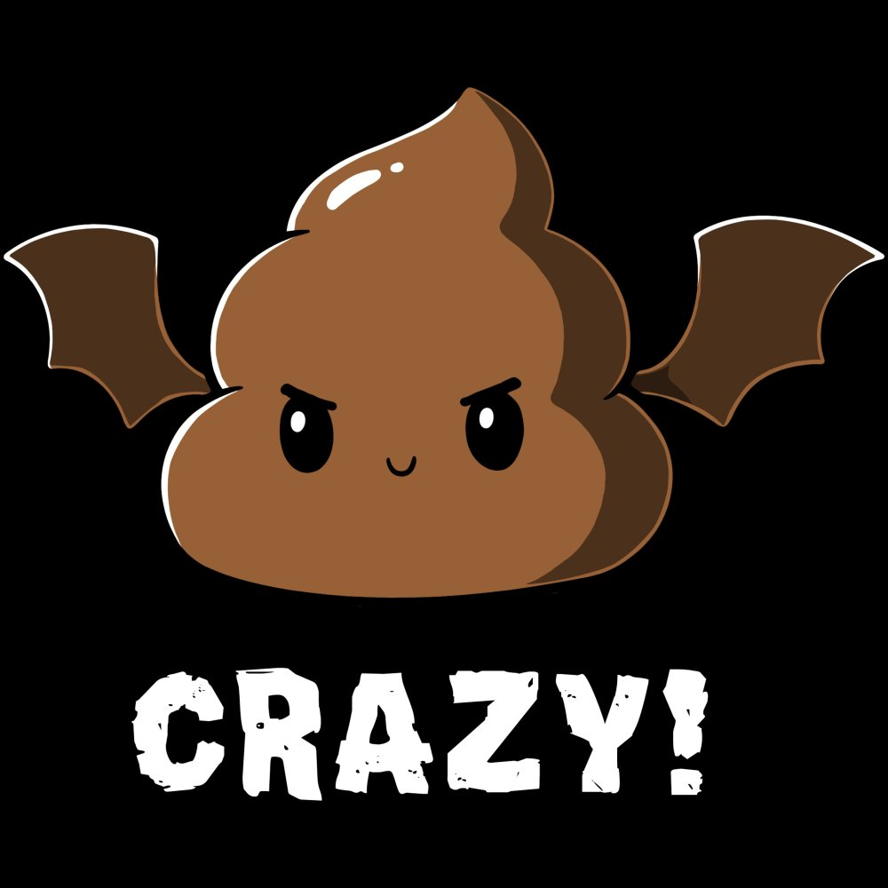 Batshit Crazy T-Shirt TeeTurtle