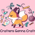 Crafters Gonna Craft T-Shirt TeeTurtle