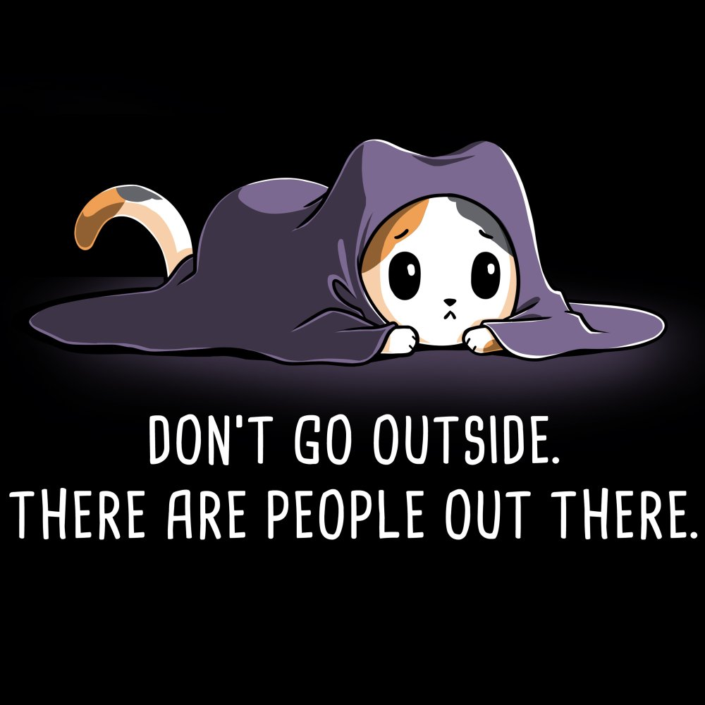 fab097c9 Don't Go Outside | Funny, cute & nerdy shirts - TeeTurtle