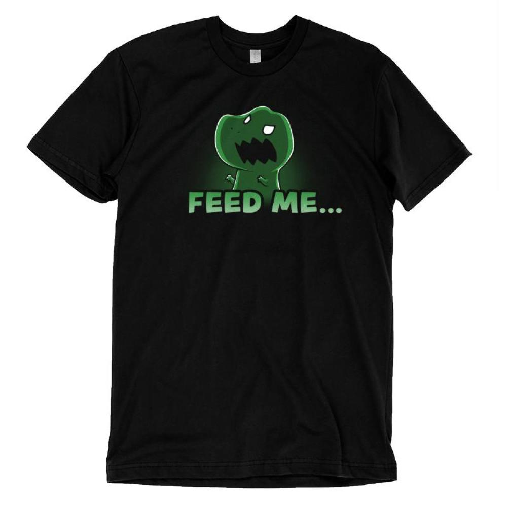 Feed Me... Or Else T-Shirt TeeTurtle