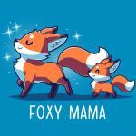 Foxy Mama T-Shirt TeeTurtle