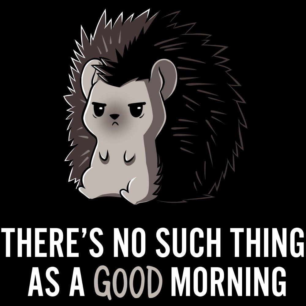 Good Morning T-Shirt TeeTurtle