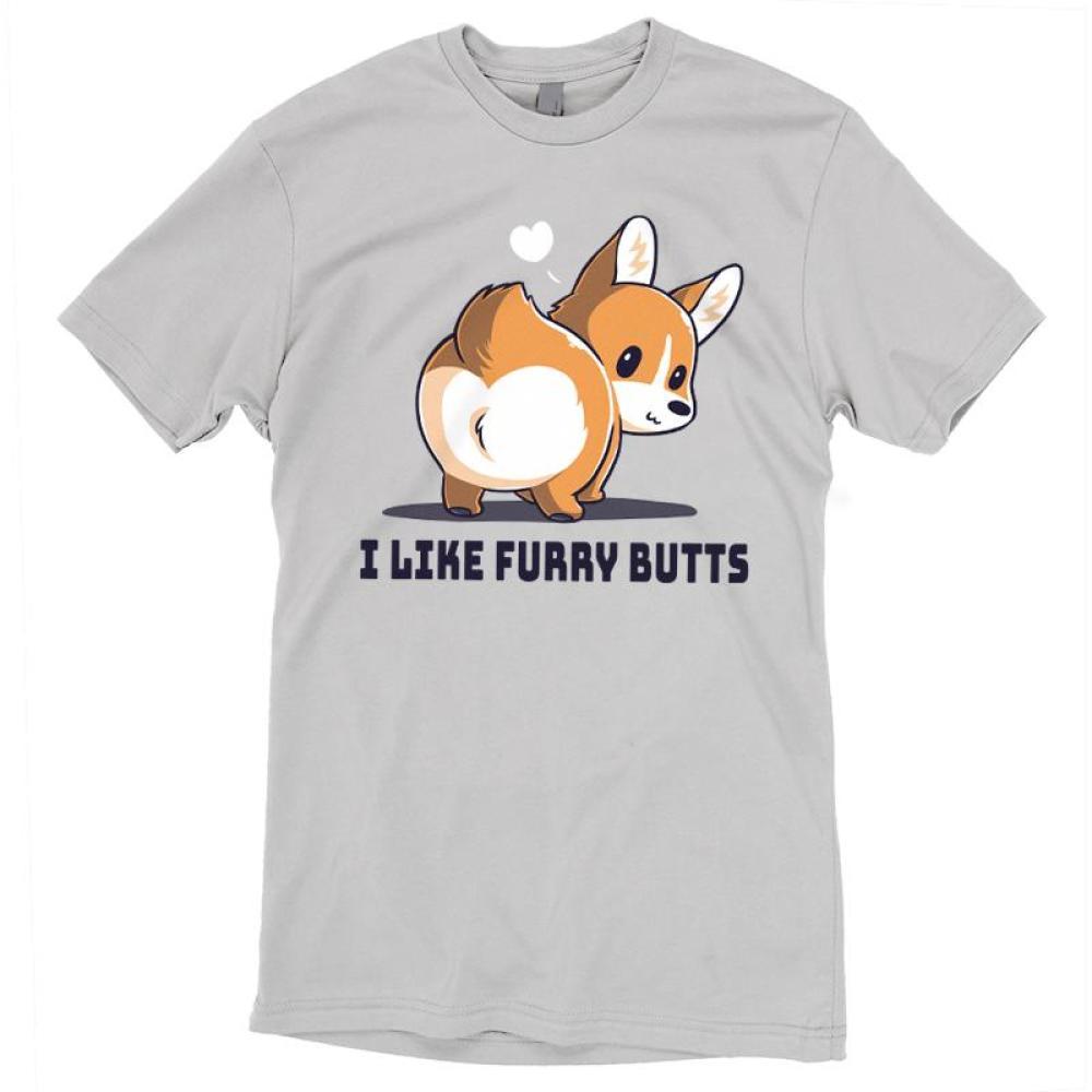 I Like Furry Butts T-Shirt TeeTurtle