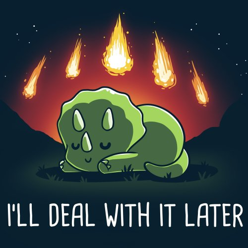 I'll Deal With it Later t-shirt navy t-shirt featuring a dinosaur laying down for a nap in a field with a night sky and meteors on fire falling behind him