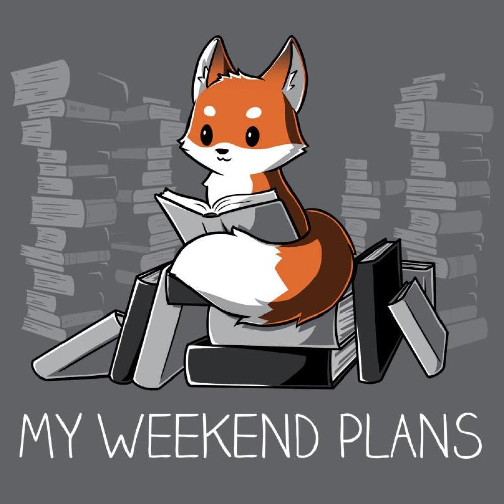 My Weekend Plans T-Shirt TeeTurtle