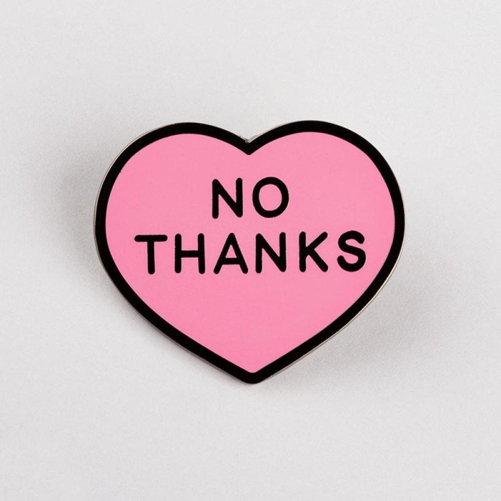 No Thanks Pin Funny Cute Amp Nerdy Pins Teeturtle