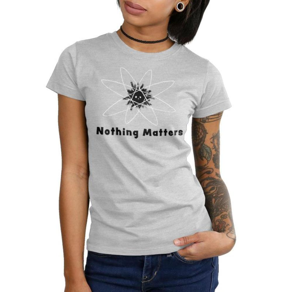 Nothing Matters Juniors T-Shirt Model TeeTurtle