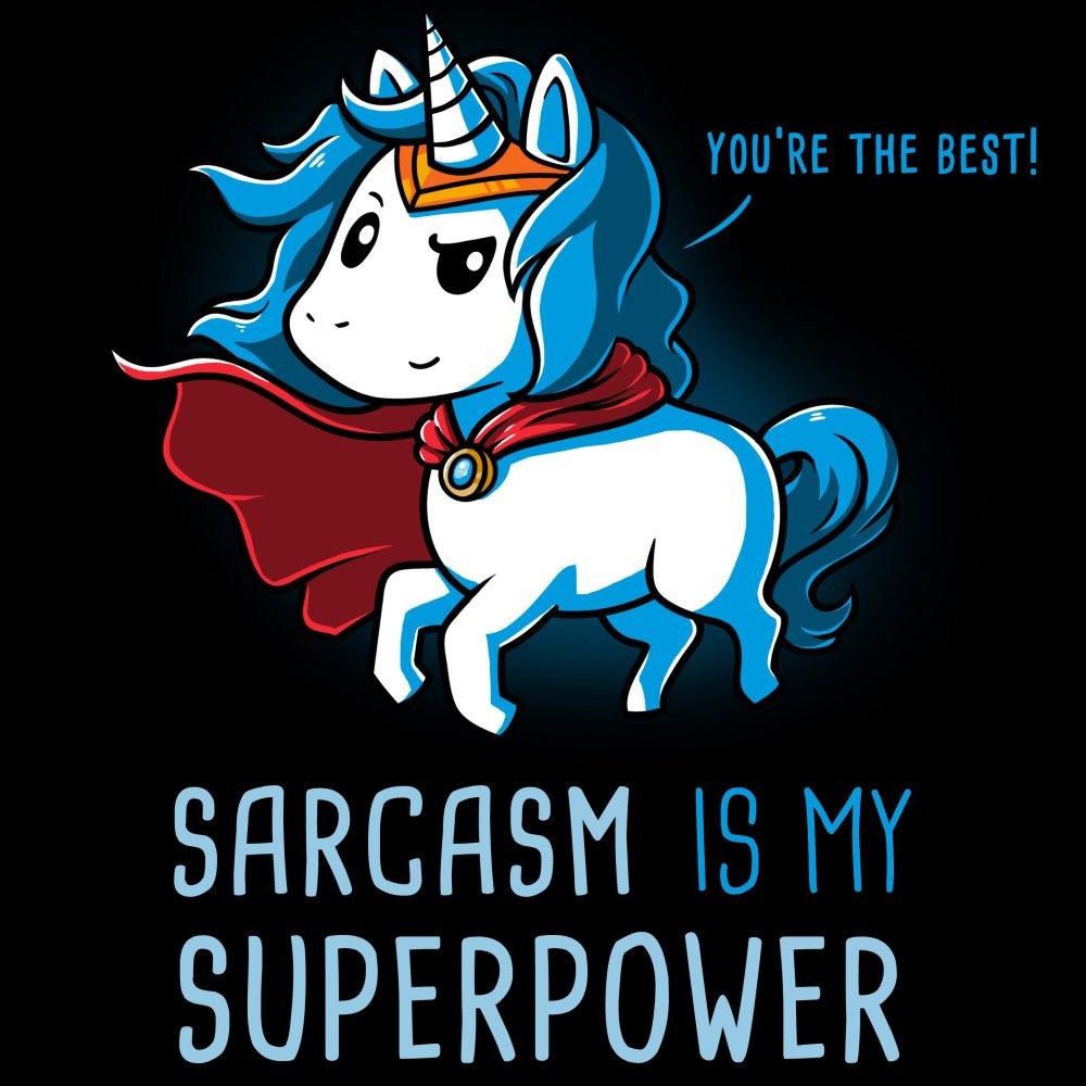 Sarcasm Is My Superpower T-Shirt TeeTurtle