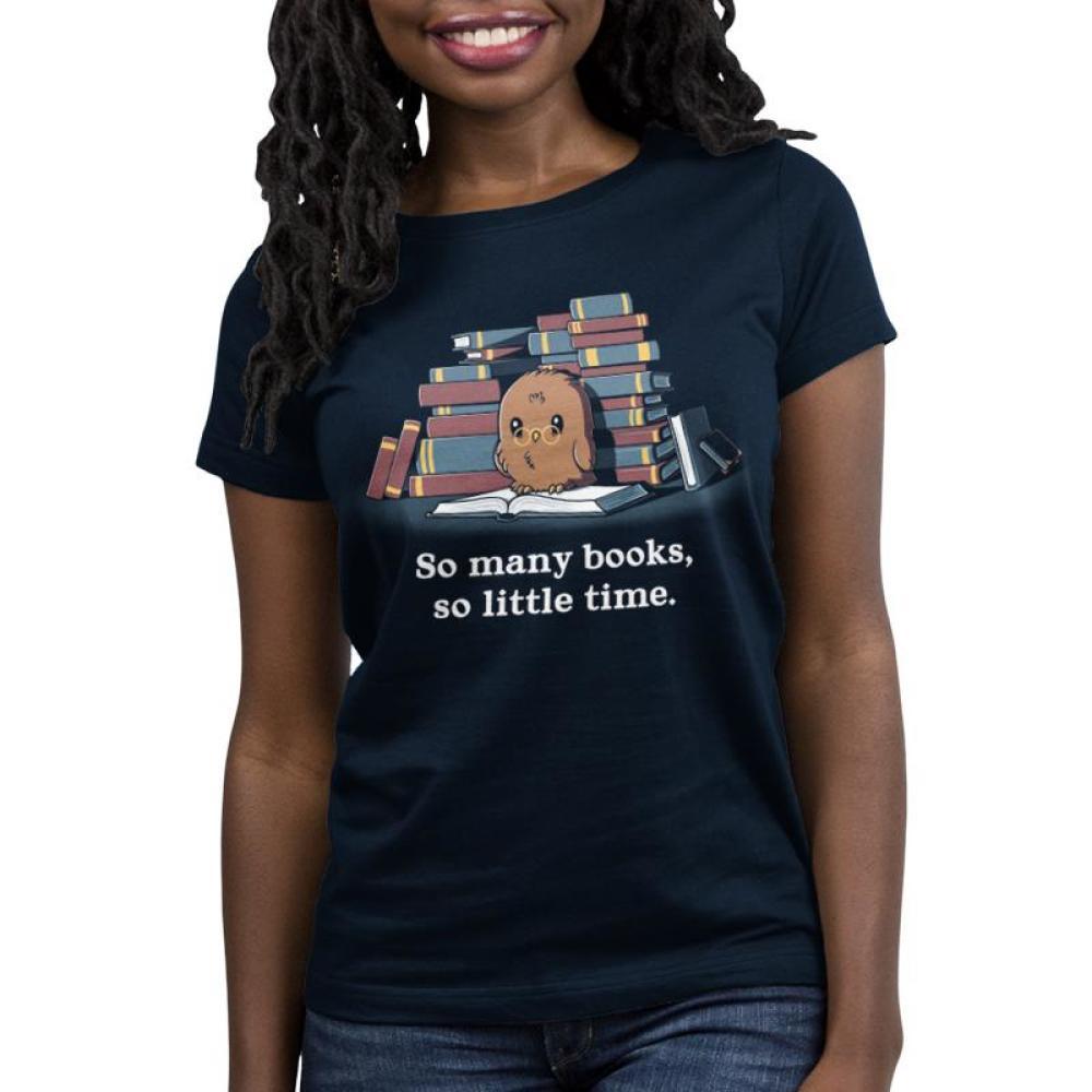 So Many Books, So Little Time Women's T-Shirt Model TeeTurtle