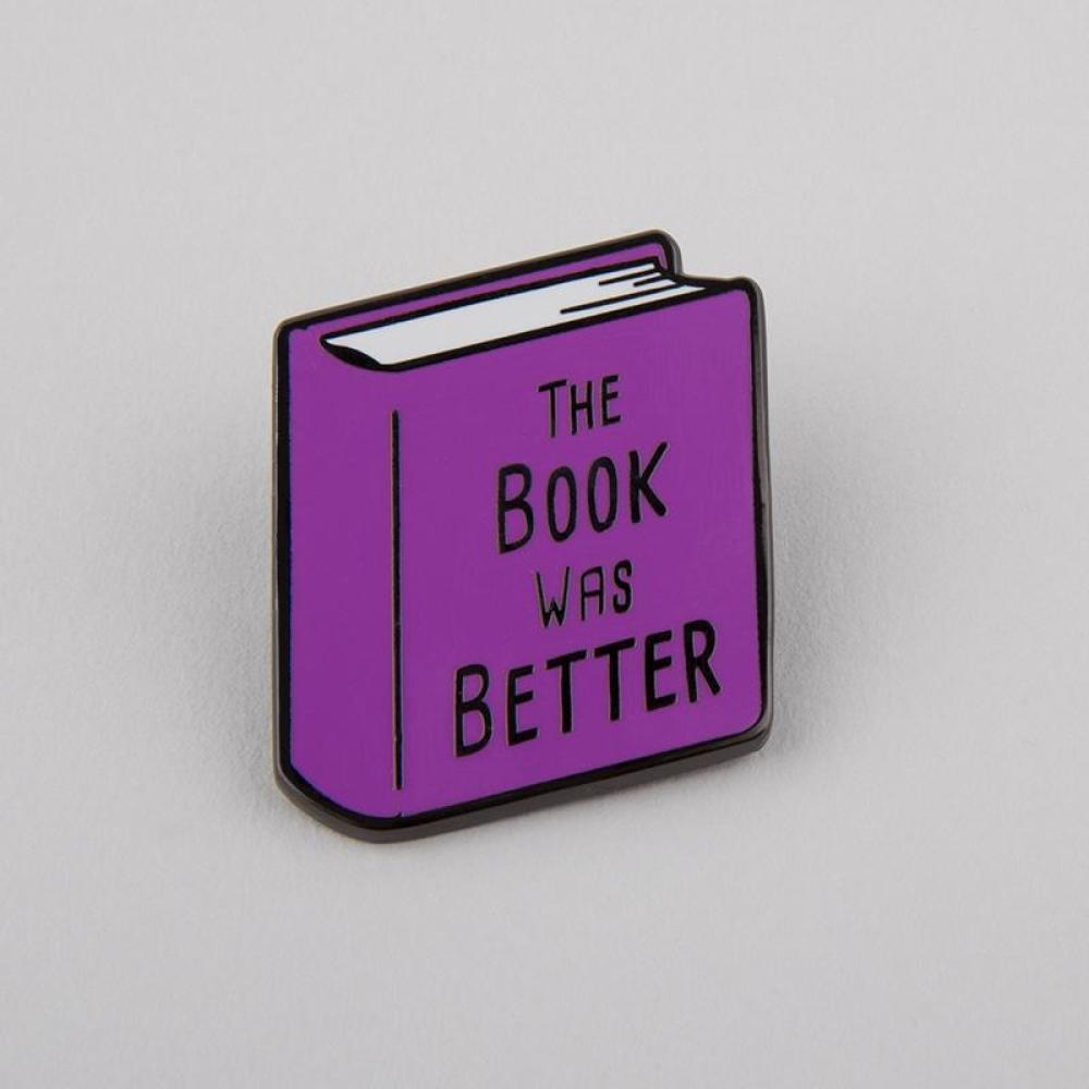 The Book Was Better Charm Pin TeeTurtle