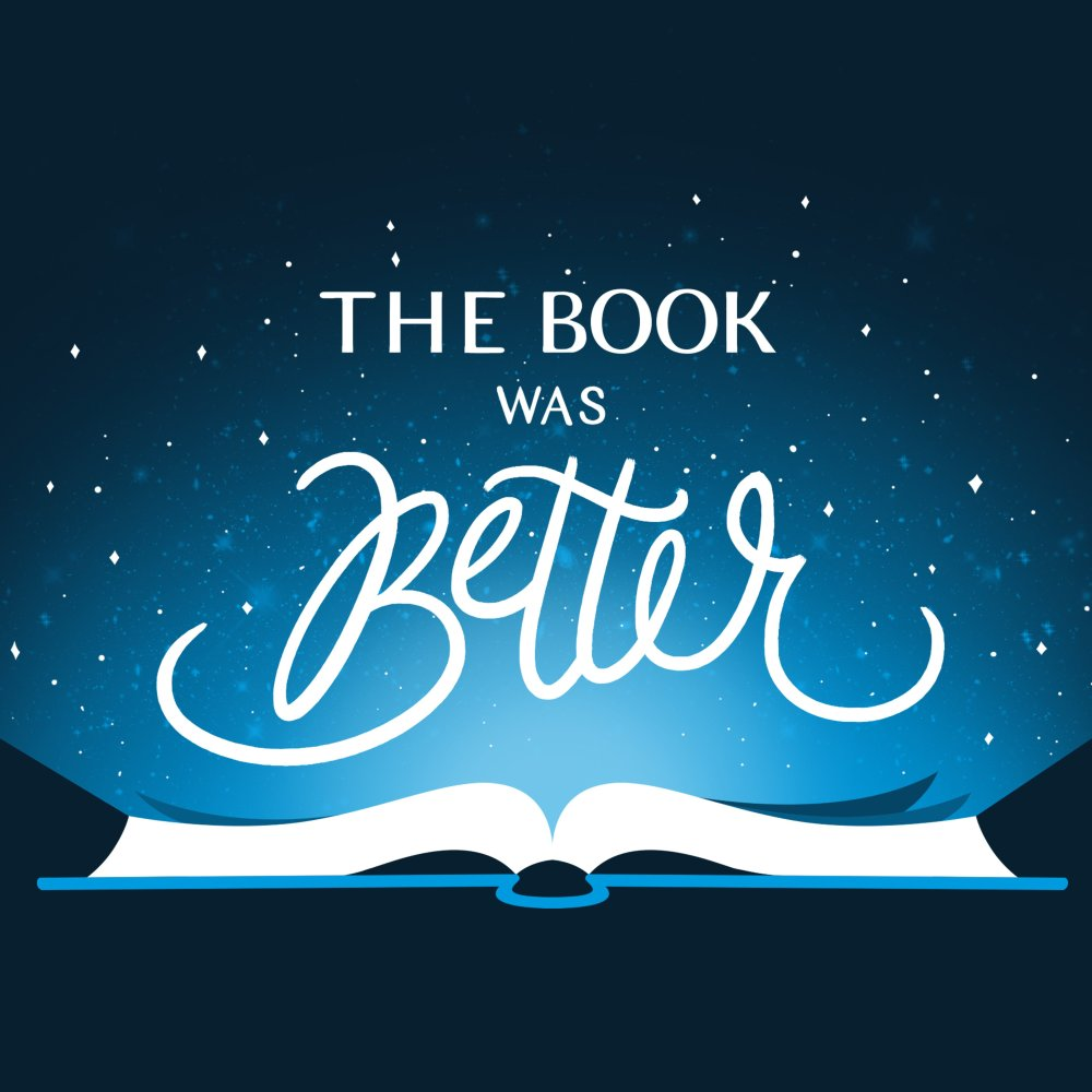 The Book Was Better T-Shirt TeeTurtle