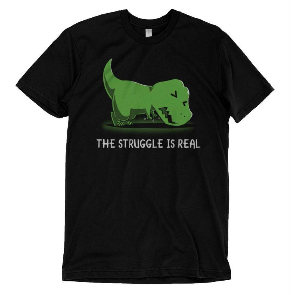 The Struggle is Real T-Shirt TeeTurtle