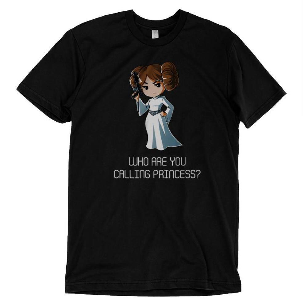 Who Are You Calling Princess? T-Shirt Star Wars TeeTurtle