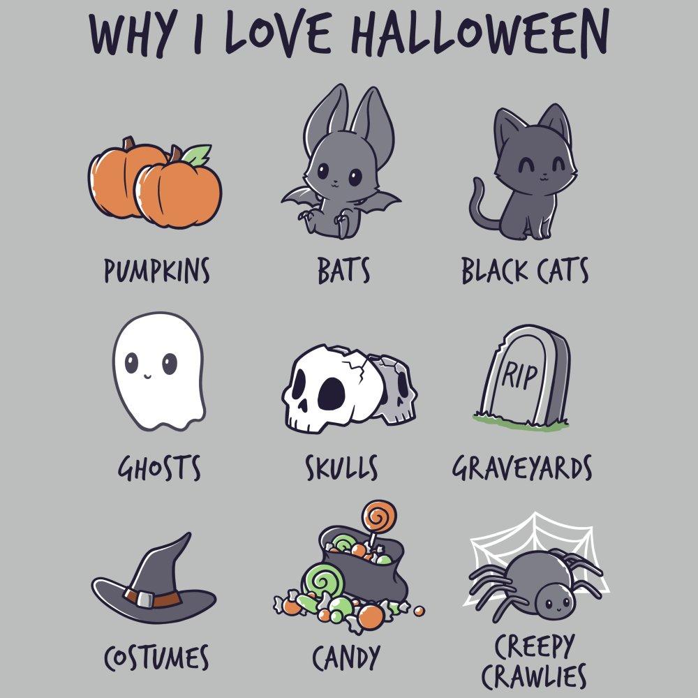 f86363583 Why I Love Halloween | Funny, cute & nerdy shirts - TeeTurtle